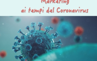 Marketing ai tempi del Coronavirus